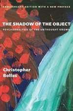 The Shadow of the Object – Psychoanalysis of the Unthought Known