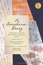 The Sarashina Diary – A Woman`s Life in Eleventh–Century Japan (Reader`s Edition) 2e