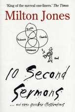 10 Second Sermons