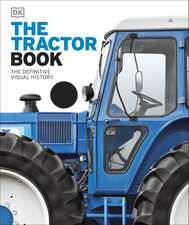The Tractor Book: The Definitive Visual History
