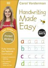 Handwriting Made Easy: Printed Writing, Ages 5-7 (Key Stage 1): Supports the National Curriculum, Handwriting Practice Book