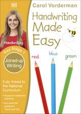 Handwriting Made Easy, Joined-up Writing, Ages 5-7 (Key Stage 1): Supports the National Curriculum, Handwriting Practice Book