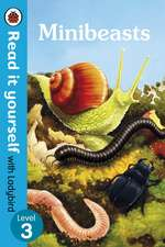 Minibeasts - Read It Yourself with Ladybird Level 3