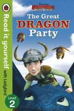 Dragons: The Great Dragon Party – Read It Yourself with Ladybird – Level 2