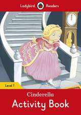 Cinderella Activity Book – Ladybird Readers Level 1