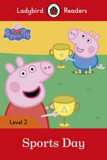 Peppa Pig: Sports Day – Ladybird Readers Level 2