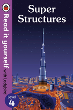 Super Structures – Read It Yourself with Ladybird Level 4