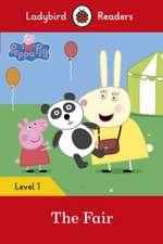 Peppa Pig: The Fair - Ladybird Readers Level 1
