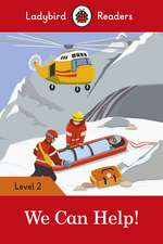 We Can Help! - Ladybird Readers Level 2