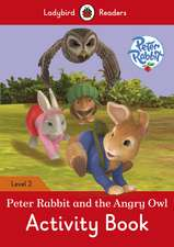 Peter Rabbit and the Angry Owl Activity Book - Ladybird Readers Level 2