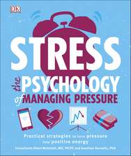 Stress The Psychology of Managing Pressure