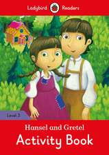 Hansel and Gretel Activity Book - Ladybird Readers Level 3