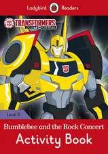 Transformers: Bumblebee and the Rock Concert Activity Book - Ladybird Readers Level 3