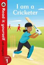 I am a Cricketer – Read it yourself with Ladybird Level 1