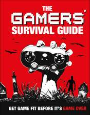 Gamers' Survival Guide