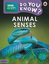 Do You Know? Level 3 – BBC Earth Animal Senses
