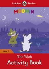 Moomin: The Wish Activity Book – Ladybird Readers Level 2