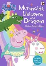 Mermaids, Unicorns and Dragons Sticker Activity Book