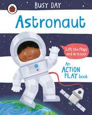 Busy Day: Astronaut: An action play book