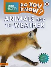 Animals and the Weather - BBC Earth Do You Know...? Level 2