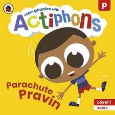 Actiphons Level 1 Book 4 Parachute Pravin