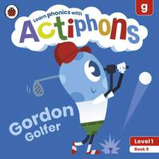 Actiphons Level 1 Book 9 Gordon Golfer