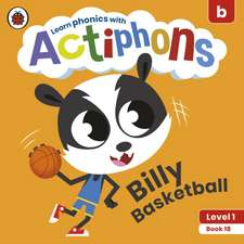 Actiphons Level 1 Book 18 Billy Basketball