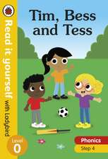 Tim, Bess and Tess – Read it yourself with Ladybird Level 0: Step 4
