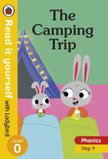 The Camping Trip – Read it yourself with Ladybird Level 0: Step 9