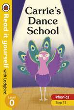 Carrie's Dance School – Read it yourself with Ladybird Level 0: Step 12