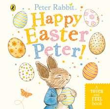 Peter Rabbit: Happy Easter Peter!