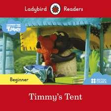 Ladybird Readers Beginner Level - Timmy Time: Timmy's Tent (ELT Graded Reader)