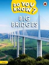 Do You Know? Level 1 - Big Bridges