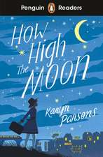 Penguin Readers Level 4: How High The Moon (ELT Graded Reader)