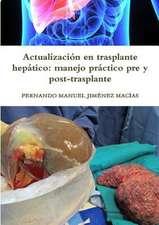 Actualizacion En Trasplante Hepatico