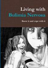 Living with Bulimia Nervosa