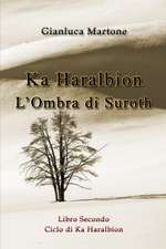 Ka Haralbion L'Ombra di Suroth