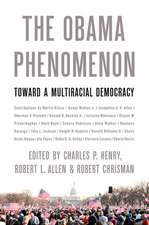 The Obama Phenomenon: Toward a Multiracial Democracy
