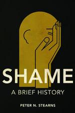 Shame: A Brief History