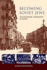 Becoming Soviet Jews