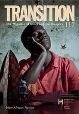 Transition 117:  New African Fiction