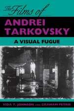 The Films of Andrei Tarkovsky:  A Visual Fugue