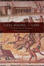 Lives Behind the Laws:  The World of the Codex Hermogenianus