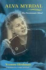 Alva Myrdal:  The Passionate Mind
