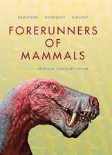 Forerunners of Mammals:  Radiation A[ Histology A[ Biology