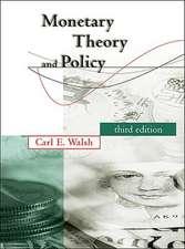 Monetary Theory and Policy 3e