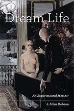 Dream Life – An Experimental Memoir