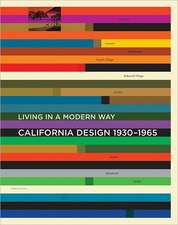 "California Design, 1930–1965 – ""Living in a Modern Way"""