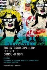 The Interdisciplinary Science of Consumption