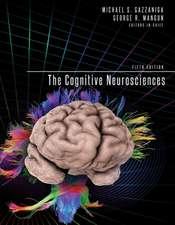 The Cognitive Neurosciences 5e